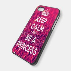 KEEP CALM AND BE A PRINCESS SPARKLE for iPhone 4/4s/5/5s/5c, Samsung Galaxy s3/s4 case