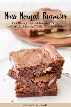 Nuss-Nougat-Brownies: Death by chocolate