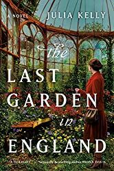 Silver's Reviews: The Last Garden In England by Julia Kelly Book Club Books, Book Lists, New Books, Books To Read, Book Nerd, Book 1, Julia Kelly, Julia London, This Is A Book