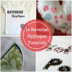 What is Reverse Applique? 14 Tutorials All About it | patchwork posse #applique #sewing #tutorial