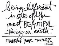 """Embrace your """"you"""" ness <3"""