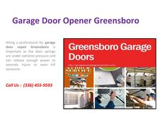 Greensboro garageDdoors Service  Garage Doors Greensboro actually has a lot to offer to households with garage doors for garage door needs never ends, from the installation, to maintenance and then to the actual repair of garage doors. That is why we ready to assist you no matter what day of the week it is.