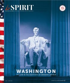 Abraham Lincoln graces the May/June issue of Brussels Airilnes b.spirit to highlight everything that Washington D.C. has to offer.