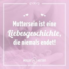 mutter sein sprüche Die 130 besten Bilder von Muttersein | Mothers love, True quotes  mutter sein sprüche