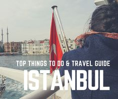 Top Things to Do in Istanbul | Istanbul Travel Guide
