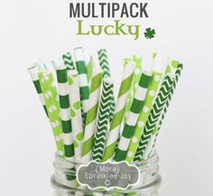 Yes @Katie Jahnke @Chantal Montrone @Mallory Milluzzi @Melissa Sereda @Meredith Leigh i ofdered these for St. Pat's: LUCKY Green Multipack, Chevron, Dots, Vintage, 25 Straws, St Patricks Day