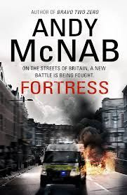 Another thrilling ride by ex-SAS Soldier Andy McNabb. Fortress is available at the Girvan Library.