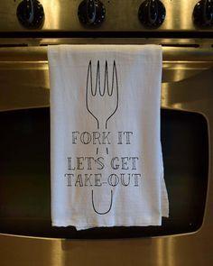... Fork It, Let's Get Takeout//Funny Kitchen Towels//Flour Sack Towels ...