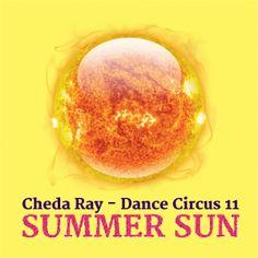 Cheda Ray - Dance Circus 11 Summer Sun Cover Summer Sun, Dance, Cover, Dancing