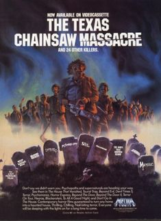"The Texas Chainsaw Massacre, ""and 24 other killers. Now available on video cassette. 1980s Horror Movies, Classic Horror Movies, Scary Movies, Horror Icons, Horror Movie Posters, Horror Art, Non Plus Ultra, Fan Poster, Texas Chainsaw Massacre"