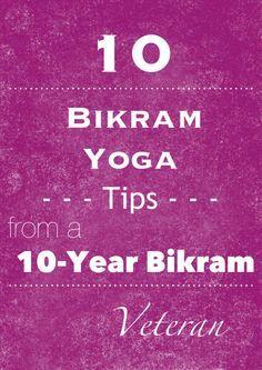 10 Bikram Yoga Tips! #Juil #StayConnected
