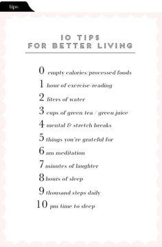 4fitnesssake:Ten tips for better living :)