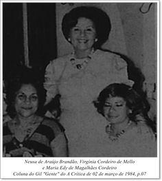 """Neusa de Araújo Brandão, Virgínia Cordeiro de Mello e Maria Edy de Magalhães Cordeiro. Coluna do Gil """"Gente"""" do A Crítica de 02 de março de 1984"""