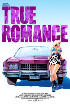 "Best Film Posters : ""True Romance"" by Robert Sammelin Best Movie Posters, Movie Poster Art, Retro Posters, Cinema Posters, Vintage Posters, True Romance, Romance Movies, Cult Movies, Good Girl"