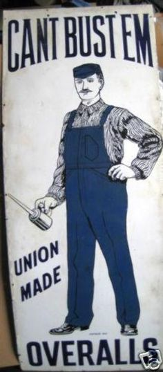 Can-T-Bust-Em-1904-Porc-Sign-Orig-WorkWear-Lee-RARE---eBay