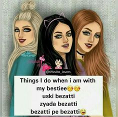 Meri bhi hoti sabse zyaada adiba karti h.love u adibu Girly Attitude Quotes, Girly Quotes, Girl Attitude, Besties Quotes, Funny Girl Quotes, Best Quotes Ever, Best Friend Quotes, Good Friends Are Hard To Find, Girly Pictures