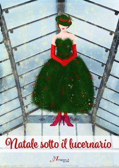 Festeggiamo l'allegria delle feste con lo scintillio  di mille luci. Abbiamo deciso di vestire la nostra donna natalizia di abete e bacche rosse, dandole un pizzico di magia alla Mary Poppins! Firma la locandina @caterinagtt