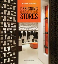 """Book """"DESIGNING ENVIRONMENTS FOR FASHION STORES"""" BY Arcabi Associates"""