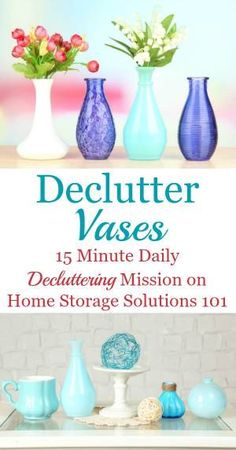 Declutter vases, plus ideas for where to donate excess vases or ideas for repurposing them {on Home Storage Solutions 101}