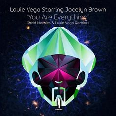 Louie Vega starring Jocelyn Brown - You Are Everything (Morales' KOH NYC Mix) by David Morales - Listen to music