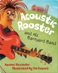 For the younger crowd (ages this jazz loving rooster is out to form the best barnyard band and partners with other talented musical critters such as Mules Davis and Ella Finchgerald for a rockin good time. Preschool Music, Music Activities, Teaching Music, Primary Teaching, Preschool Books, Kindergarten Literacy, Teaching Ideas, New Children's Books, Kid Books