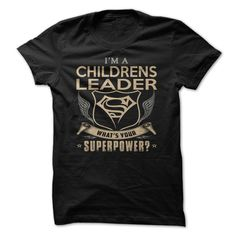 Childrens leaderIm a childrens leader whats your superpower?childrens leader superpower