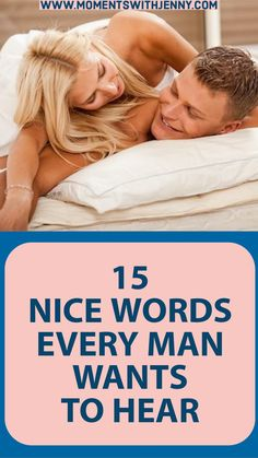 If you've not been showering compliments on your man, add that to your to-do list. To help you, here are 15 nice things your man is dying to hear Relationship Challenge, Healthy Relationship Tips, Relationship Advice, Love Advice, Love Tips, Happy Marriage, Marriage Advice, Dating Advice, Toxic Relationships