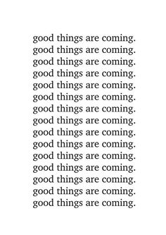 Good things are coming. / Our little love dwelling filled with thoughts, dreams late night love notes. / If you covet chic, yet affordable, high quality, statement art; Positive Affirmations Quotes, Affirmation Quotes, Positive Quotes, Motivational Quotes, Inspirational Quotes, Self Love Quotes, Mood Quotes, Quotes To Live By, Life Quotes