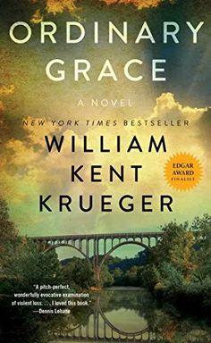 EBook Ordinary Grace: A Novel Author William Kent Krueger New York Times, Minnesota, Poses Manga, Mystery, Walmart, Best Mysteries, Best Novels, Single Words, Historical Fiction