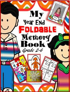 My Year End Foldable Memory Book, Grade 2-6 with 25+ templates and 35 adaptable pages to create a keepsake memory book for your grade. Check out the great clip art and fun foldables.  Adaptable for independent work, small groups or whole group activities.  Give your students something to remember you by! TPT $