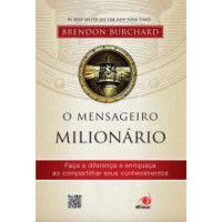 Livros O Mensageiro Milionário - Brandon Burchard (8563219995)