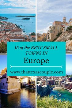 Planning a trip to Europe!  Then you have to read this post.  We've teamed up with some awesome travel bloggers to bring you the Best Small Towns in Europe.  Don't overlook these charming towns!  #europe #smalltowns #europeantravel via @https://www.pinterest.com/thattexascouple