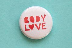 Body Love Button