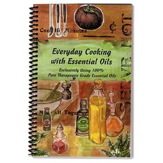 'Everyday Cooking with Essential Oils' by Ruthi Bosco, Barbara Jay, and Lori Rothschild