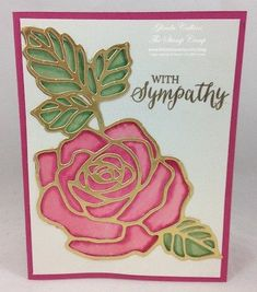 Sunday, January 10, 2016  Today's card has a couple different elements to it. First I stamped the Rose image onto a piece of Shimmer White cardstock using Versamark ink and embossed it using Gold Embo