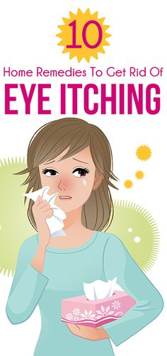10 Effective Home Remedies To Get Rid Of Eye Itching