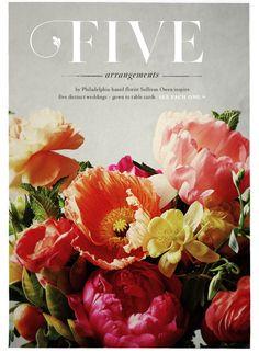 Five arrangements by Philadelphia-based florist Sullivan Owen inspire five distinct weddings - gown to table cards. // bhldn