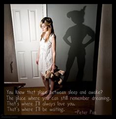 Peter Pan Quote.  Love this!!!!