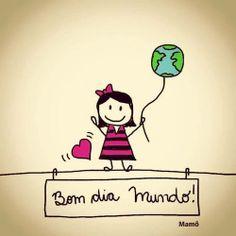 #BomDiaMundo