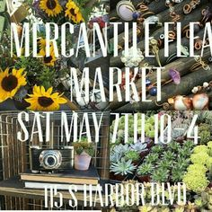 We will have a booth at the next Mercantile Flea Market - Saturday May in Fullerton, California. In Orange County and need a mother's day gift? Come see us in person!