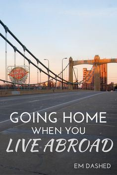 """What does """"home"""" mean when you're an expat? Here's how my perspective has shifted after living abroad for six years."""