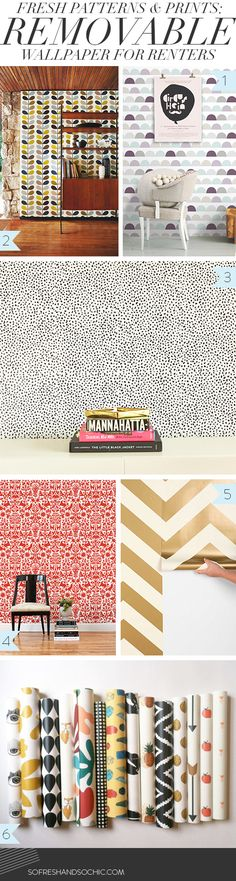 So Fresh and So Chic- new blog post. The Best removable wallpaper for renters.