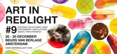 Art in Redlight 2013: Creativity in Various Forms. The 9th edition of Art in Redlight (AIR9) will take place from 26 to 30 December at its new location in the historic Beurs Van Berlage, which will be bursting with art and creativity in various forms.