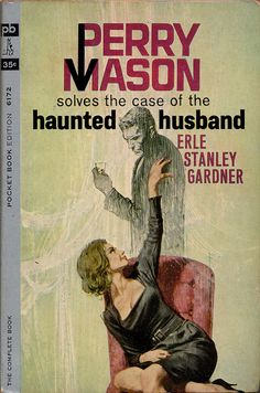 The Case of the Haunted Husband by Erle Stanley Garner
