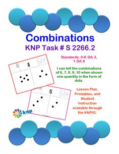 """Combination"" - I can tell the combinations of 6, 7, 8, 9, 10 when shown one quantity in the form of dots. Supports Learning Common Core Standards:0-K.OA.3, 1.OA.6 [KNP Task # S 2266.2]"