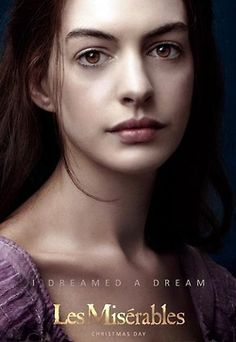 Les Mis & Anne Hathaway, if she doesn't win an Oscar for best supporting actress I will be surprised. Her performance was flawless.