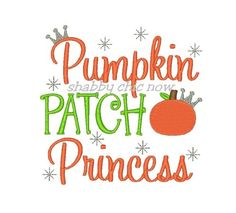 Pumpkin PATCH Princess Embroidery Design | shabbychicnowembroidery ...