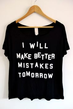 """Better Mistakes Tee - Black 