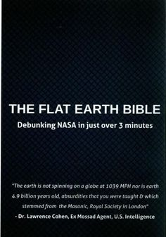 The Flat Earth Bible