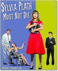 Ad for a play about Sylvia Plath and Anne Sexton